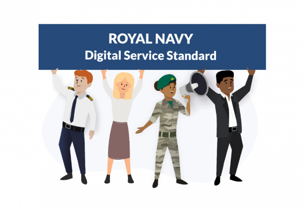 A graphic showing personnel in uniform holding a banner reading 'Royal Navy Digital Service Standard